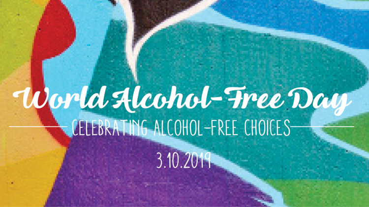 World Alcohol-Free Day 2019